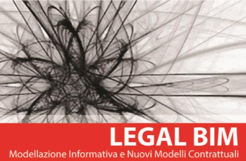 Legal BIM. Modellazione informativa e nuovi modelli  contrattuali