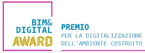 BIM&DIGITAL Award: online i progetti in gara