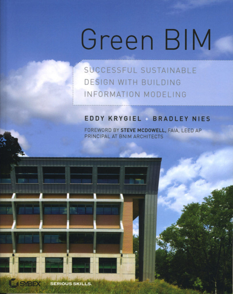 Green BIM – Successful sustainable design with Building Information Modeling