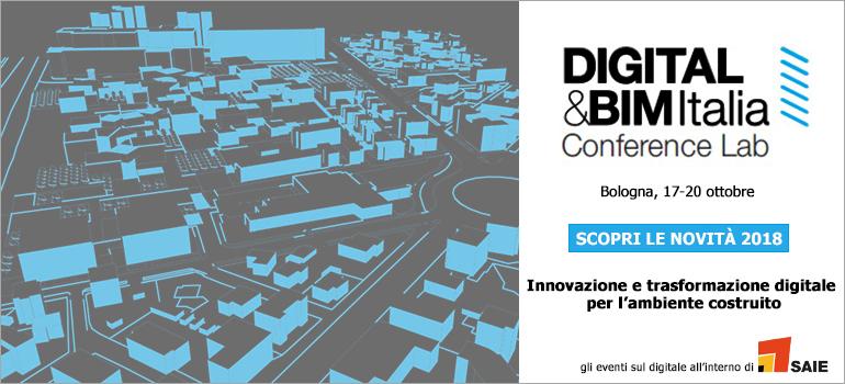 Digitalizzazione e Ambiente Costruito 4.0 a DIGITAL&BIM ITALIA 2018