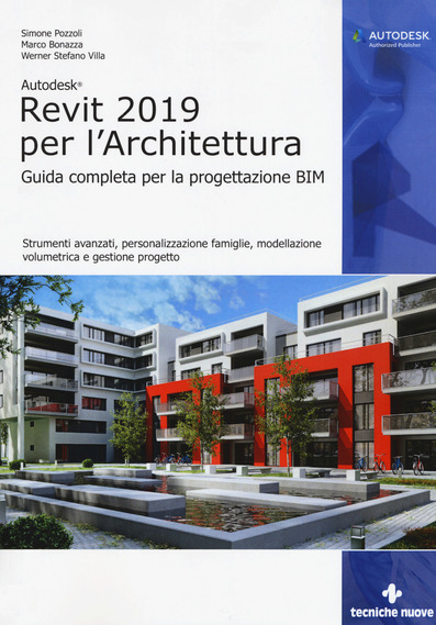 Autodesk Revit 2019 per l'Architettura