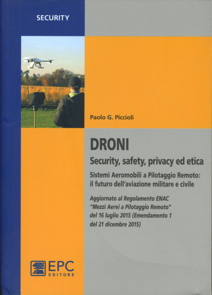 Droni  – Security, safety, privacy ed etica