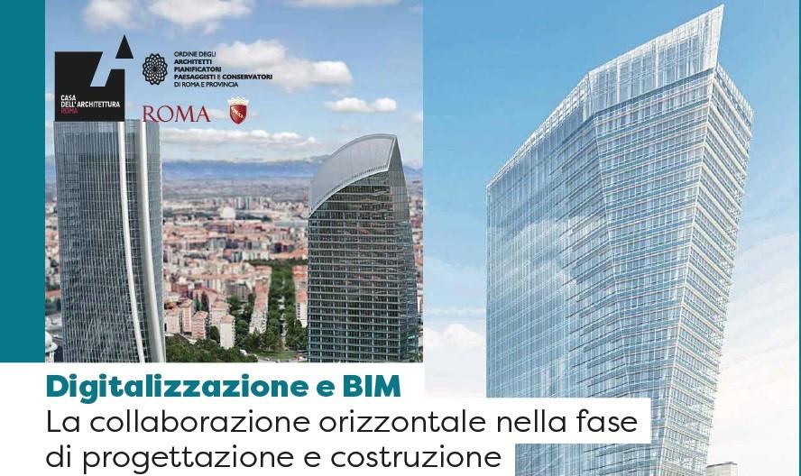 Digitalizzazione e BIM. La collaborazione orizzontale nella fase di progettazione e costruzione