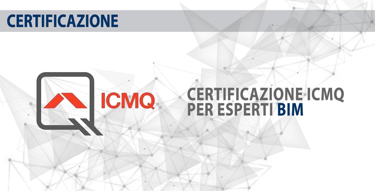 La certificazione delle figure professionali BIM secondo ICMQ