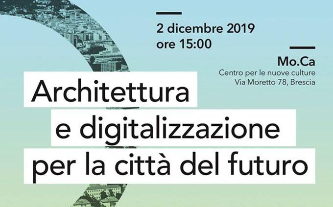 A Brescia per parlare di architettura e digitalizzazione