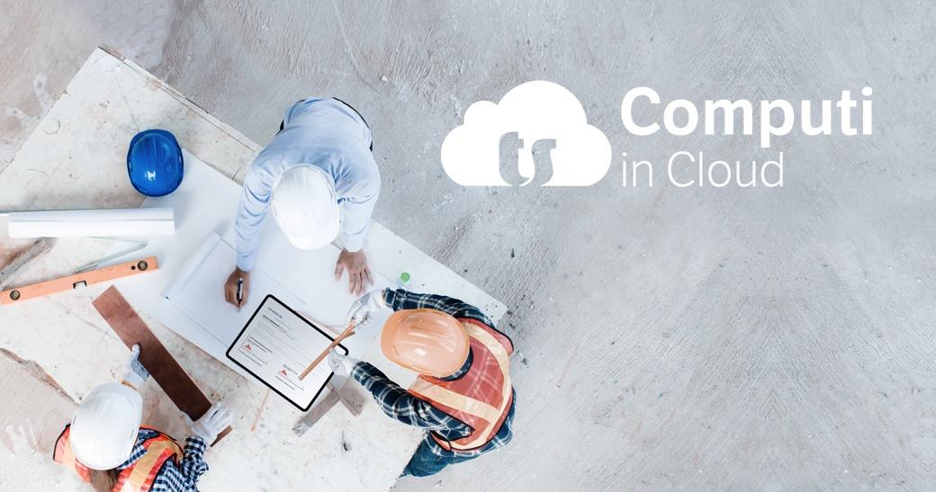 """Computi in Cloud, la novità """"full digital"""" per la preventivazione"""