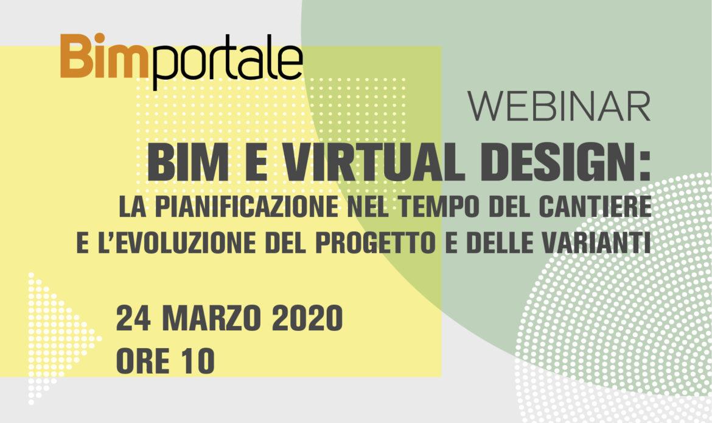 Webinar – BIM e Virtual Design: la pianificazione nel tempo del cantiere e l'evoluzione del progetto e delle varianti