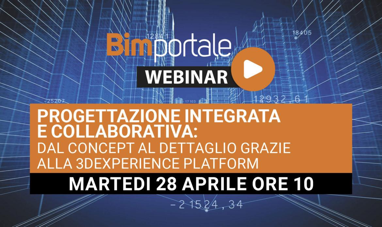 28 Aprile – Webinar Progettazione integrata e collaborativa: dal concept al dettaglio grazie alla 3DEXPERIENCE Platform