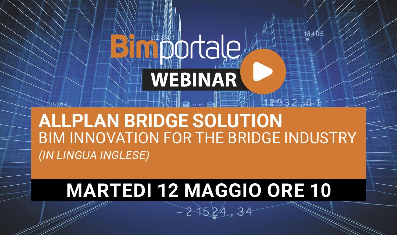 12 Maggio – Webinar Allplan Bridge Solution – BIM Innovation for the Bridge Industry (in lingua inglese)