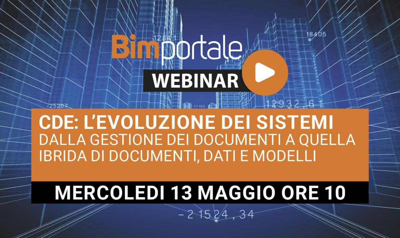 13 Maggio – Webinar CDE: l'evoluzione dei sistemi dalla gestione dei documenti a quella ibrida di documenti, dati e modelli
