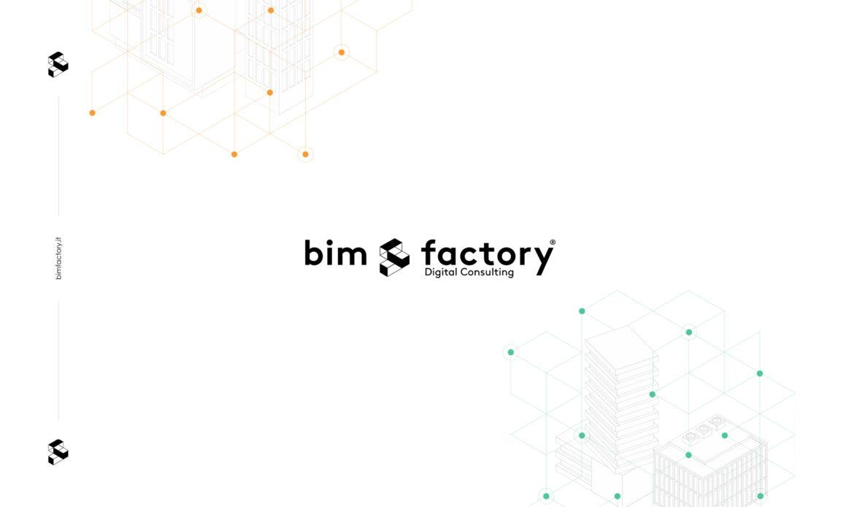 Bimfactory, nuovo sito e nuovi servizi a supporto dell'implementazione BIM