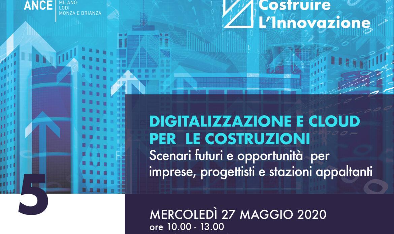 27 Maggio – Webinar Digitalizzazione e Cloud per le Costruzioni