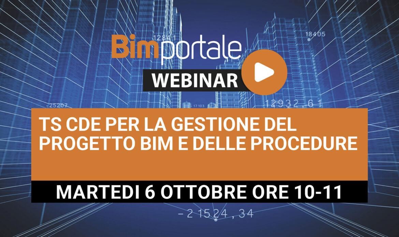 6 Ottobre – Webinar TS CDE per la gestione del progetto BIM e delle procedure