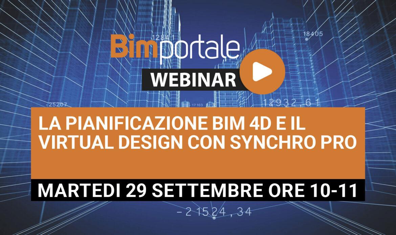 29 Settembre – Webinar La pianificazione BIM 4D e il Virtual Design con Synchro PRO