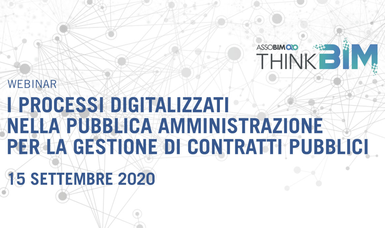 """15 settembre – Webinar """"I processi digitalizzati nella Pubblica Amministrazione per la gestione di contratti pubblici"""""""