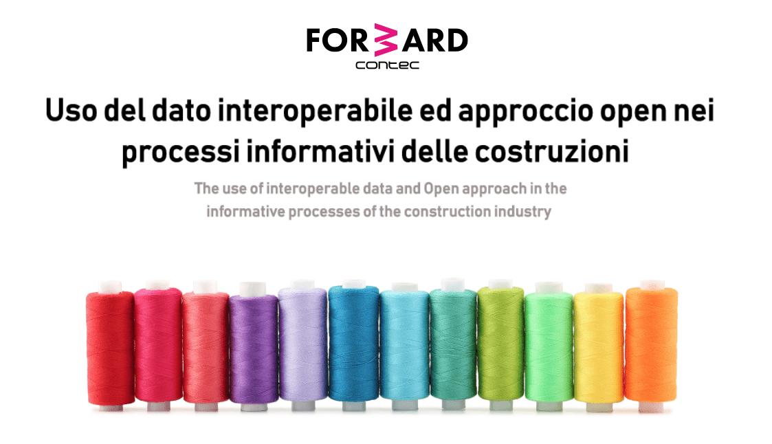 FORWARD – Dati interoperabili e approccio open nei processi edilizi