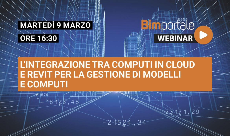 9 Marzo – Webinar L'integrazione tra Computi in Cloud e Revit per la gestione di modelli e computi