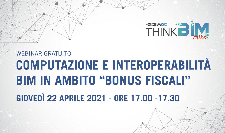 22 aprile – Computazione e interoperabilità BIM in ambito bonus fiscali