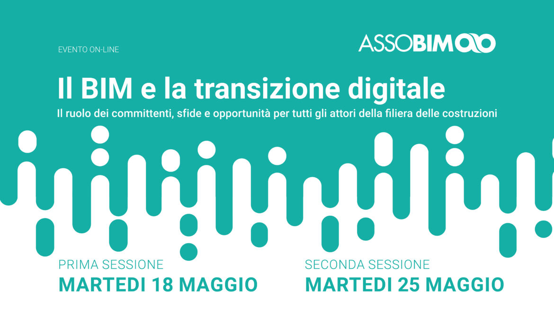 18 e 25 maggio – Il BIM e la transizione digitale