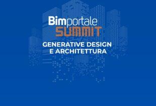 Bimportale Summit – Generative Design e Architettura