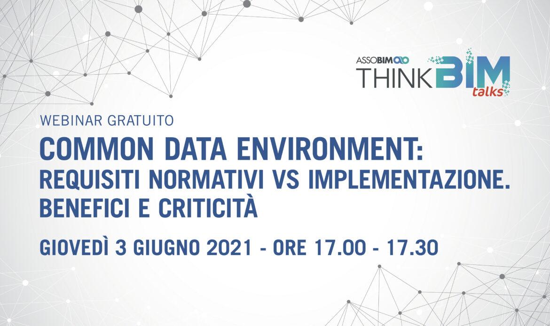 3 Giugno – Common Data Environment: requisiti normativi Vs implementazione. Benefici e criticità