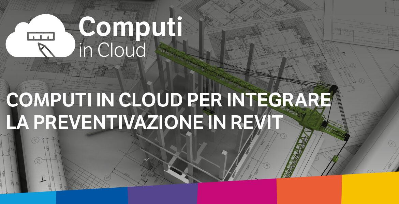 7 settembre – Computi in Cloud per integrare la preventivazione in Revit