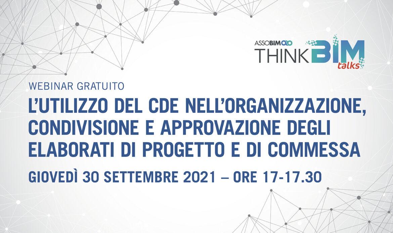 30 settembre – L'utilizzo del CDE nell'organizzazione, condivisione e approvazione degli elaborati di progetto e di commessa