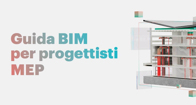 """MagiCAD pubblica la """"Guida BIM per progettisti MEP"""""""