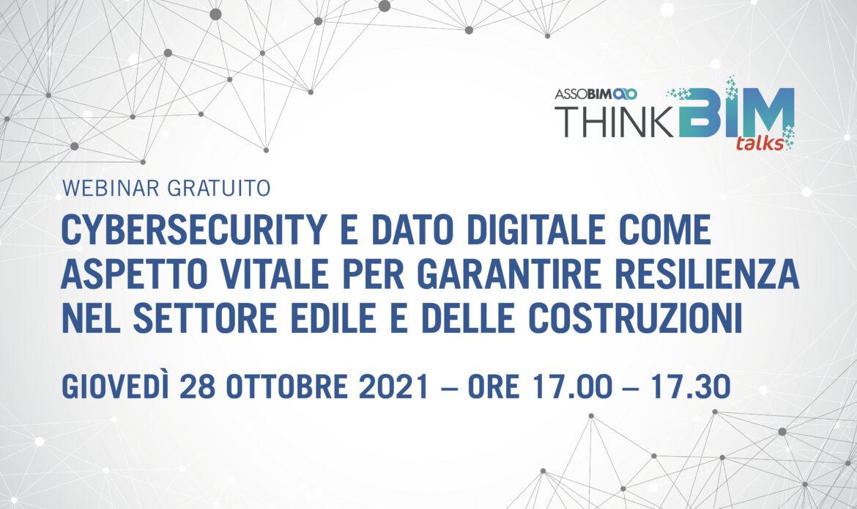 28 Ottobre – Cybersecurity e dato digitale come aspetto vitale per garantire resilienza nel settore edile e delle costruzioni