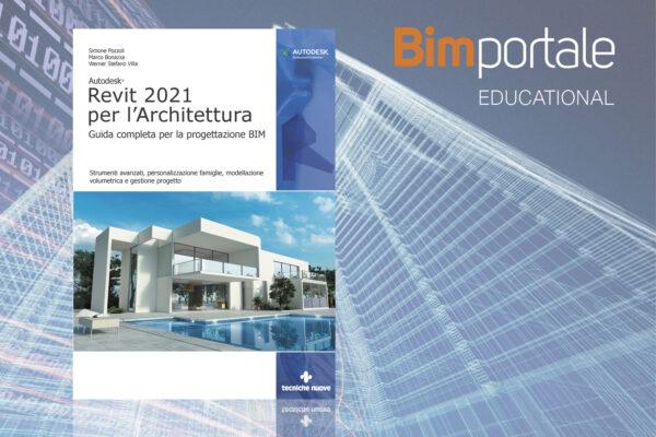 EDUCATIONAL_Revit 2021 per l'architettura