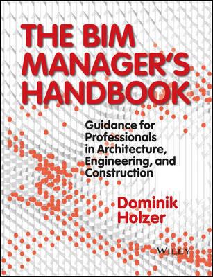 The BIM Manager Handbook